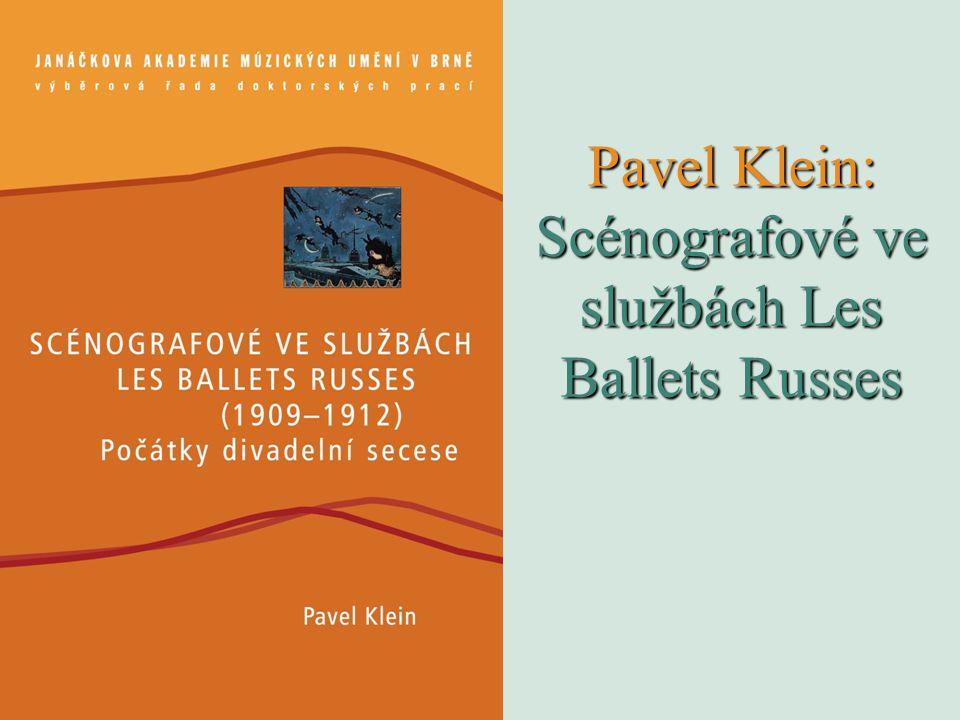 Pavel Klein: Scénografové ve službách Les Ballets Russes