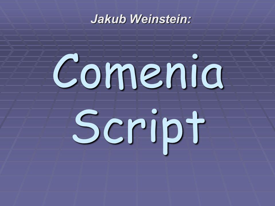 Comenia Script Jakub Weinstein: