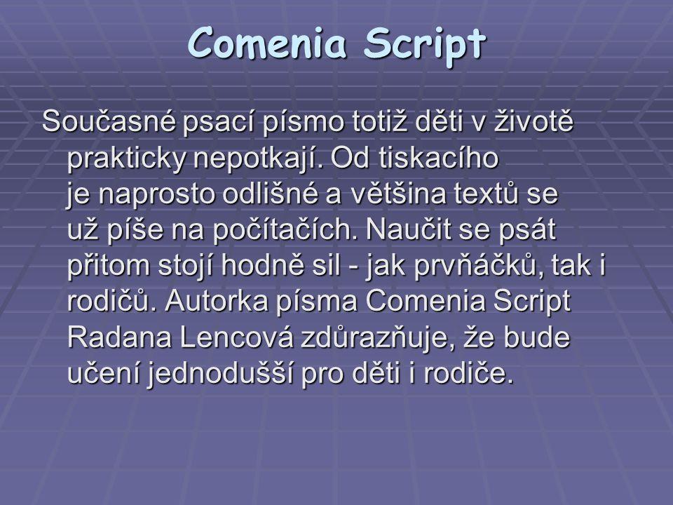 Comenia Script Nově se třeba budou psát háčky a čárky hned, a ne až po dopsání celého slova.