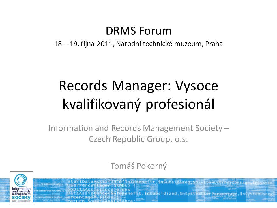 12 Koncept vzdělávání – profesionál  Kdo je vlastně profesionál, když dojde na správu dokumentů?
