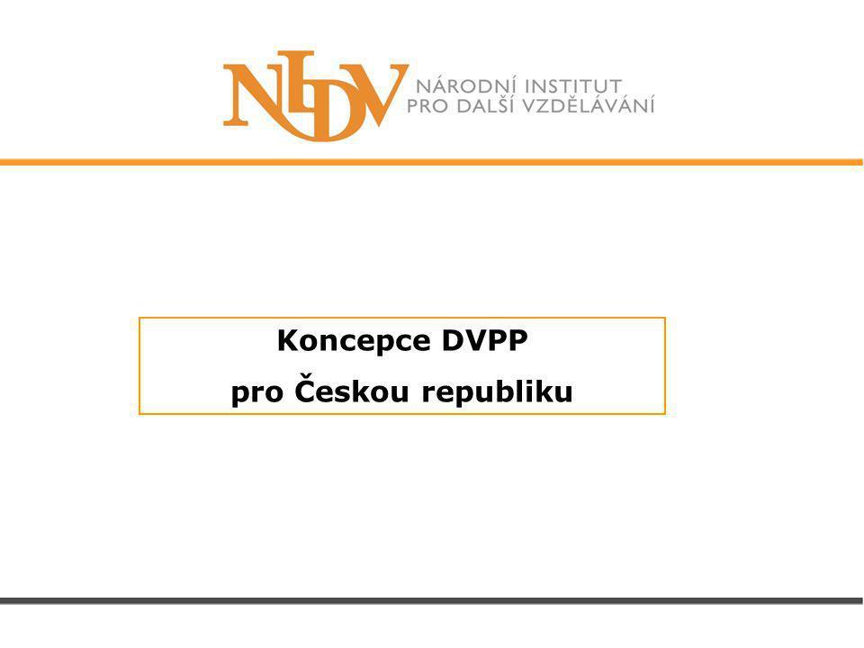 Koncepce DVPP pro Českou republiku