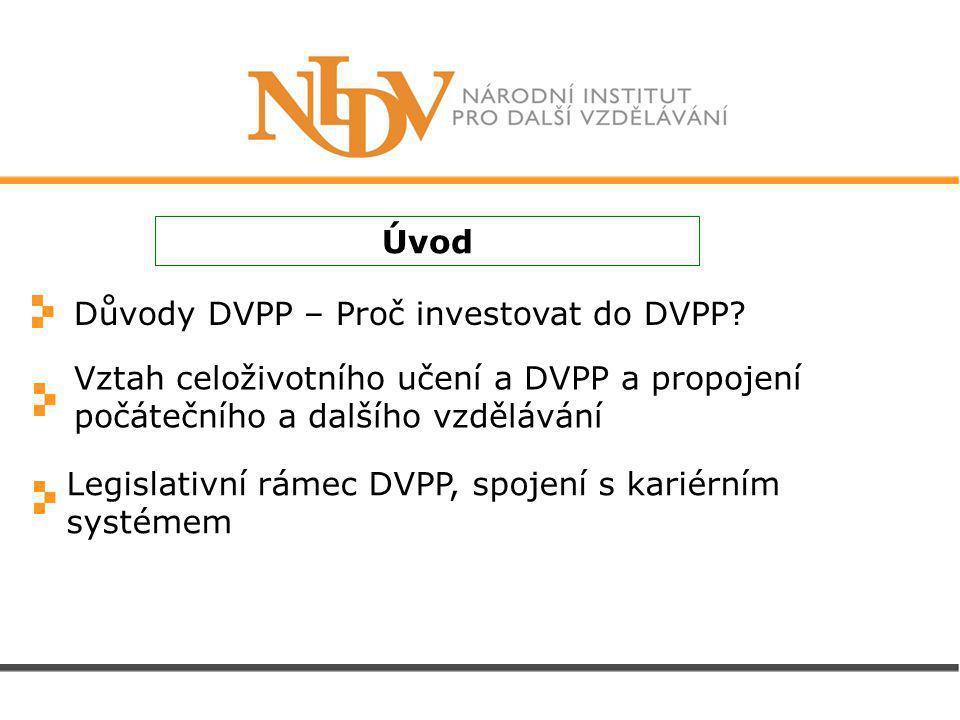 Důvody DVPP – Proč investovat do DVPP.