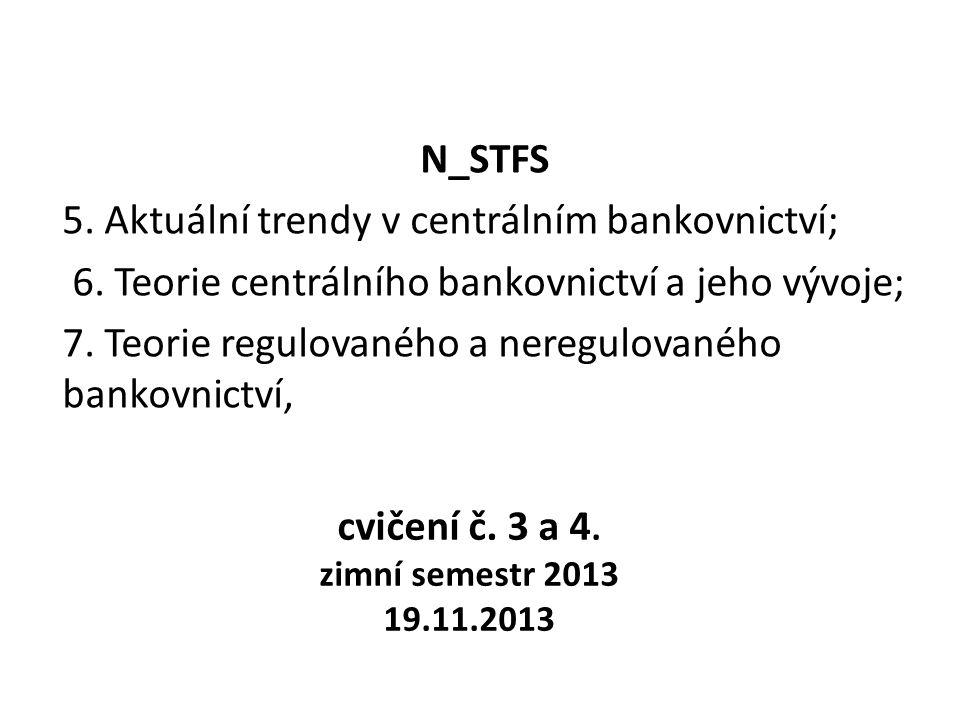 cvičení č. 3 a 4. zimní semestr 2013 19.11.2013 N_STFS 5.