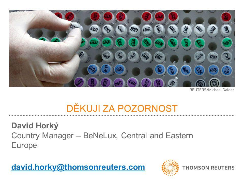 DĚKUJI ZA POZORNOST David Horký Country Manager – BeNeLux, Central and Eastern Europe david.horky@thomsonreuters.com