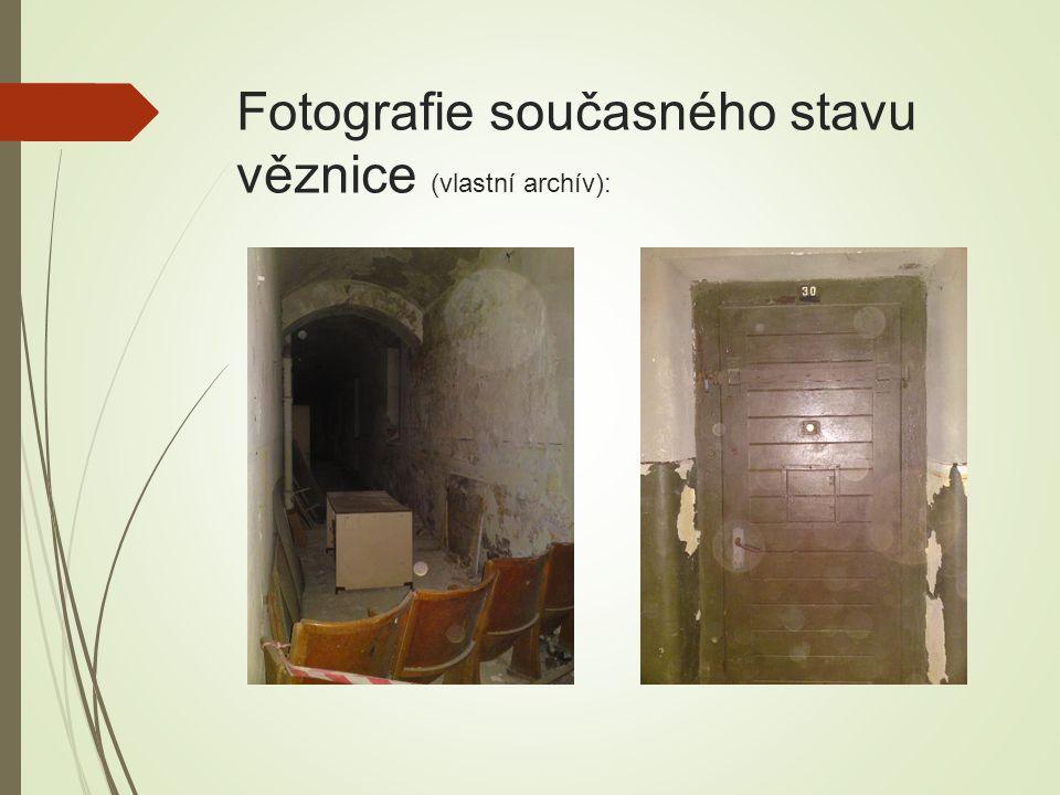 Fotografie současného stavu věznice (vlastní archív):
