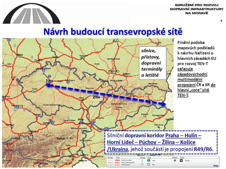 4 Návrh budoucí transevropské sítě Finální podoba mapových podkladů k návrhu Nařízení o hlavních zásadách EU pro rozvoj TEN-T zařazuje západovýchodní