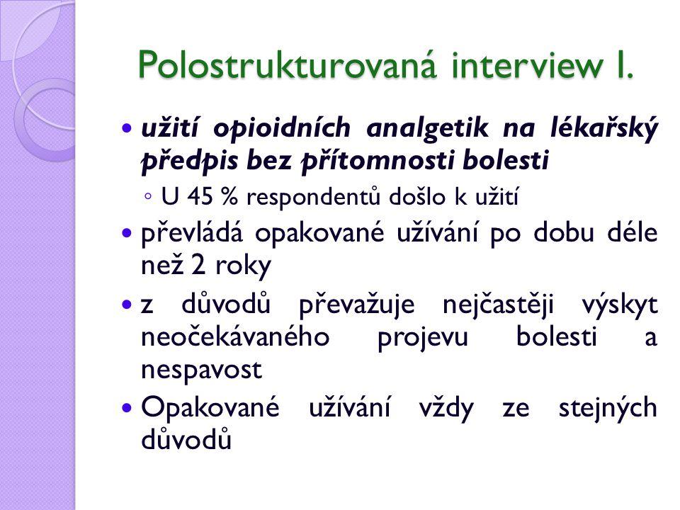 Polostrukturovaná interview I.