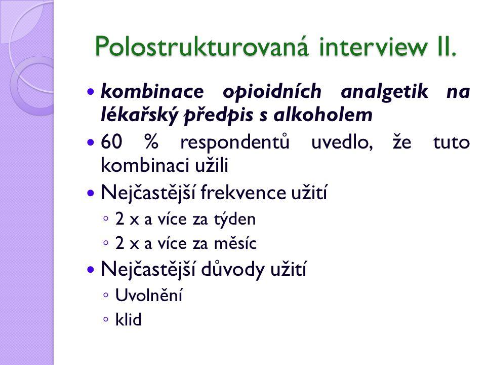 Polostrukturovaná interview II.
