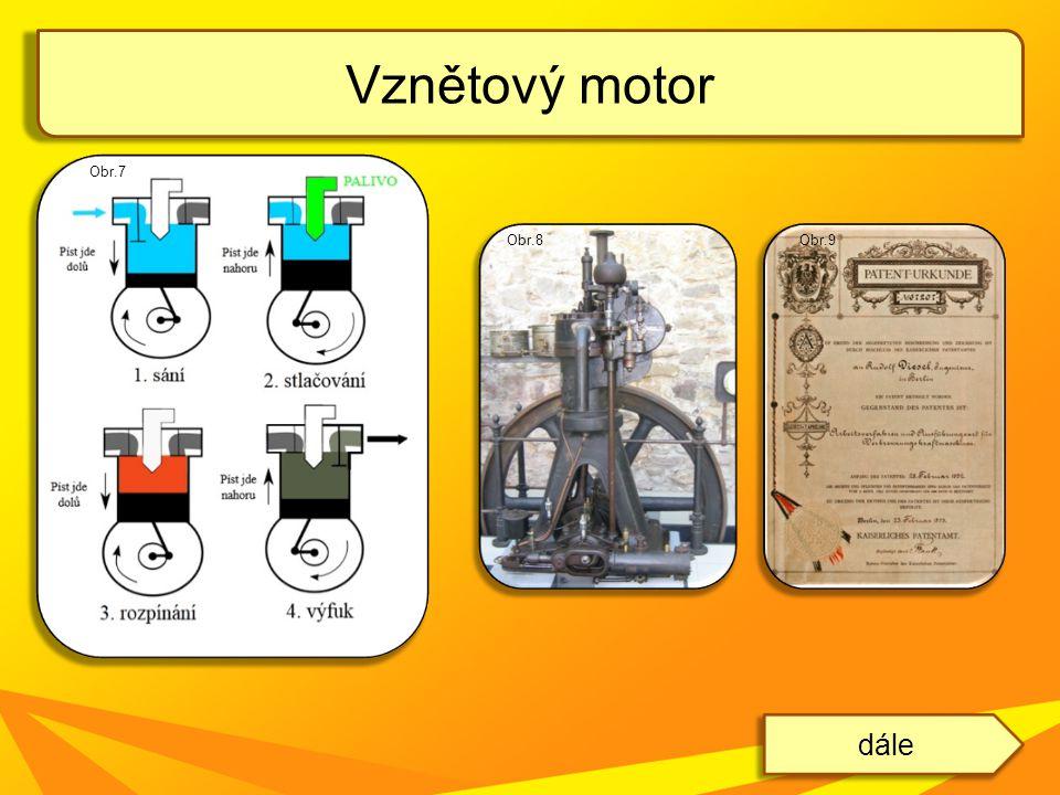 Vznětový motor dále Obr.7 Obr.8 Obr.9