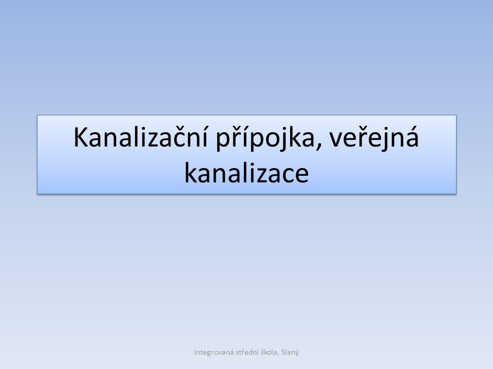 Kanalizační přípojka, veřejná kanalizace Integrovaná střední škola, Slaný