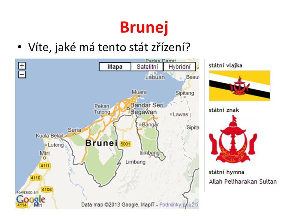 Brunej Víte, jaké má tento stát zřízení?