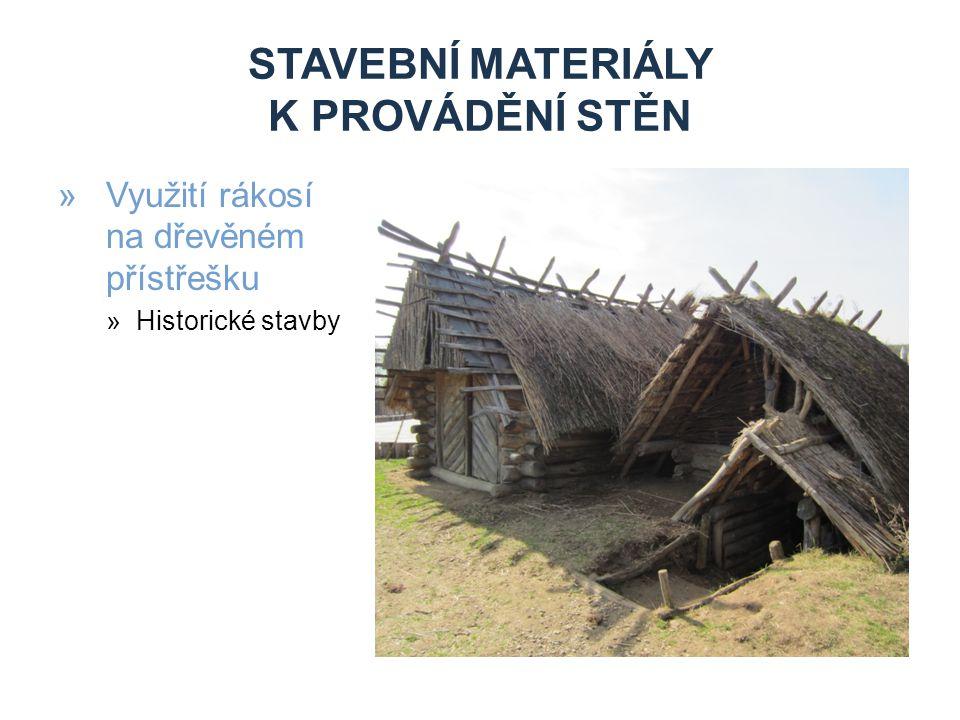 STAVEBNÍ MATERIÁLY K PROVÁDĚNÍ STĚN »Využití rákosí na dřevěném přístřešku »Historické stavby