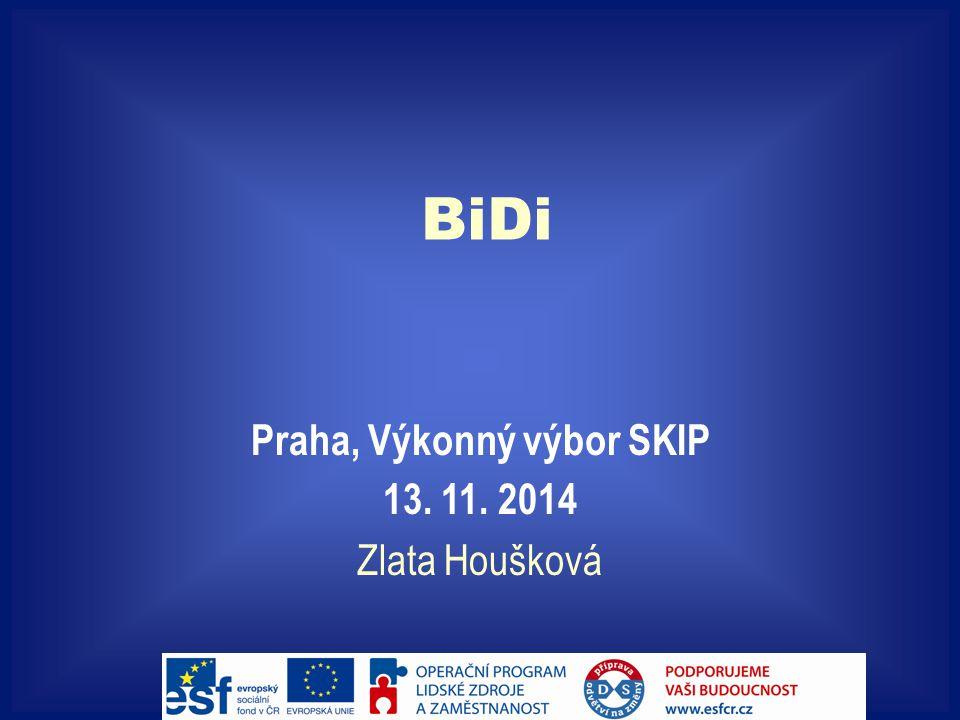 BiDi Praha, Výkonný výbor SKIP 13. 11. 2014 Zlata Houšková