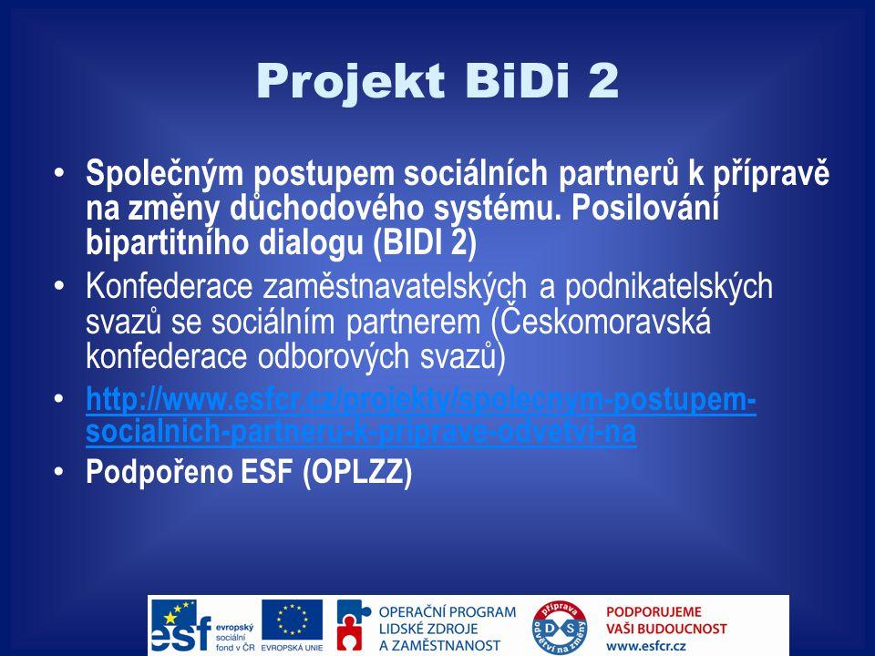 Projekt BiDi 2 Společným postupem sociálních partnerů k přípravě na změny důchodového systému.