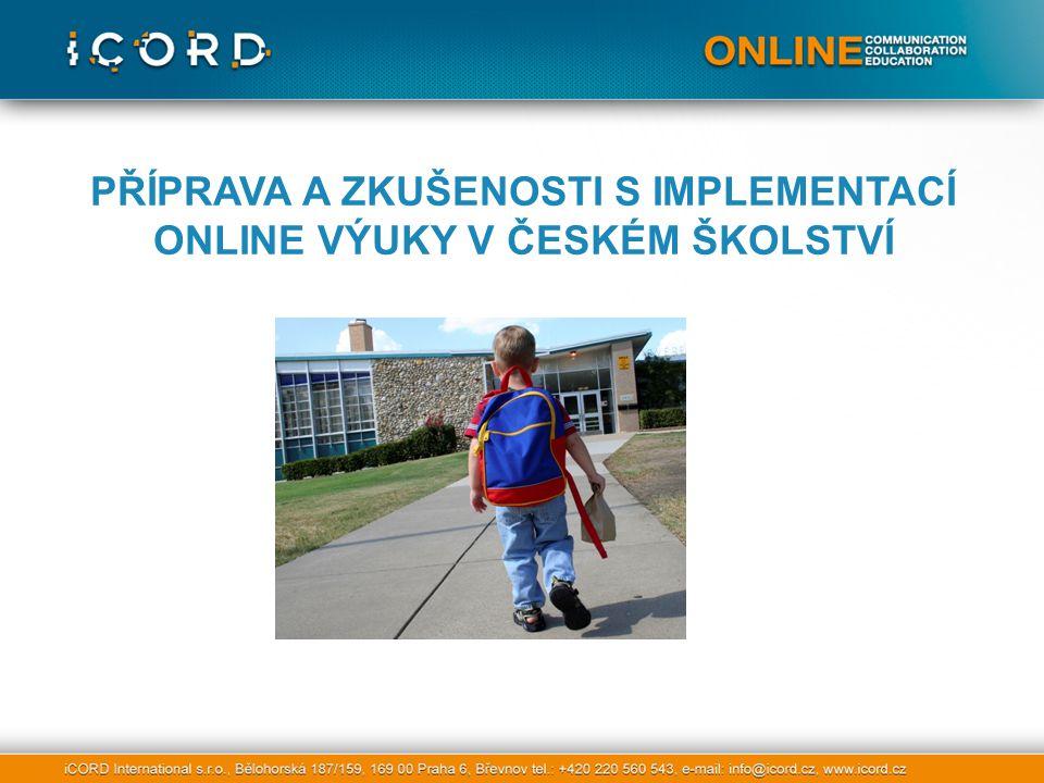 PŘÍPRAVA A ZKUŠENOSTI S IMPLEMENTACÍ ONLINE VÝUKY V ČESKÉM ŠKOLSTVÍ