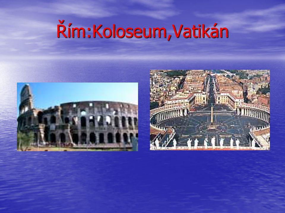 Řím:Koloseum,Vatikán