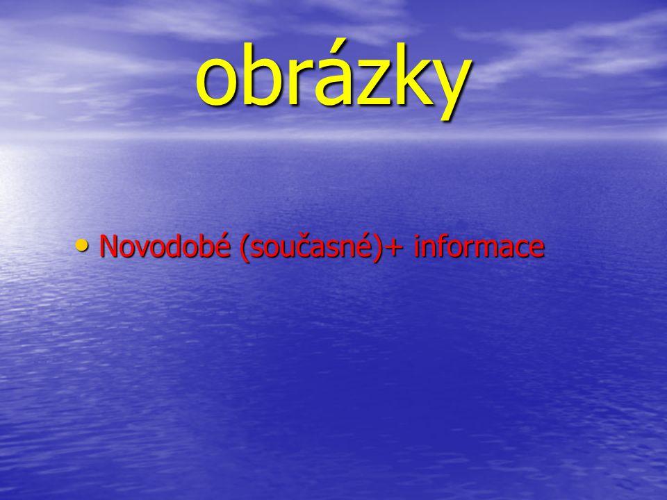 obrázky Novodobé (současné)+ informace
