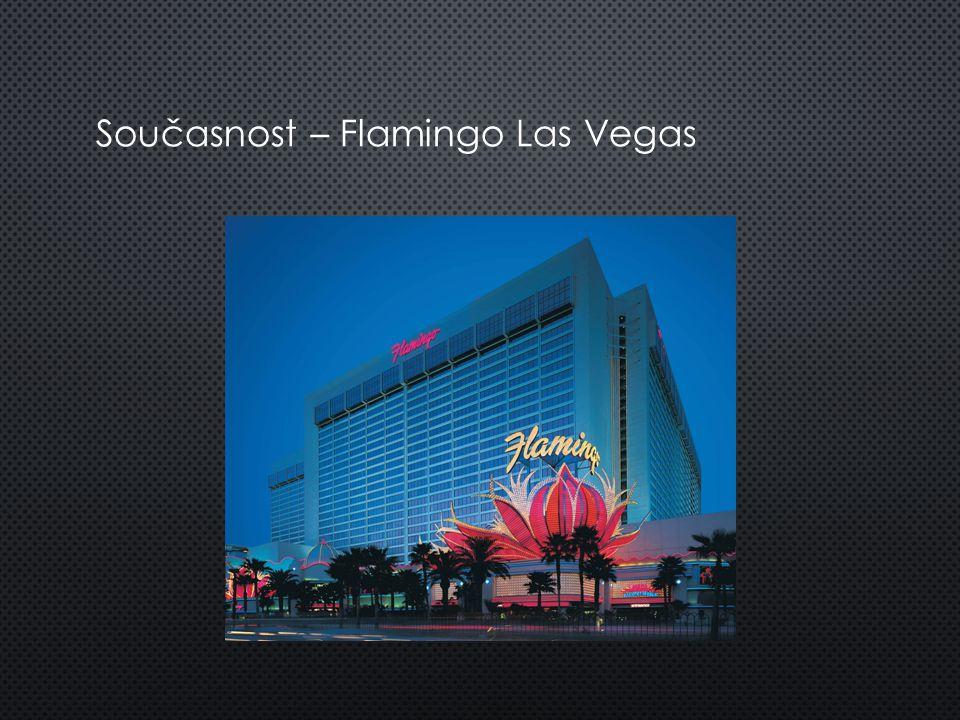 Současnost – Flamingo Las Vegas