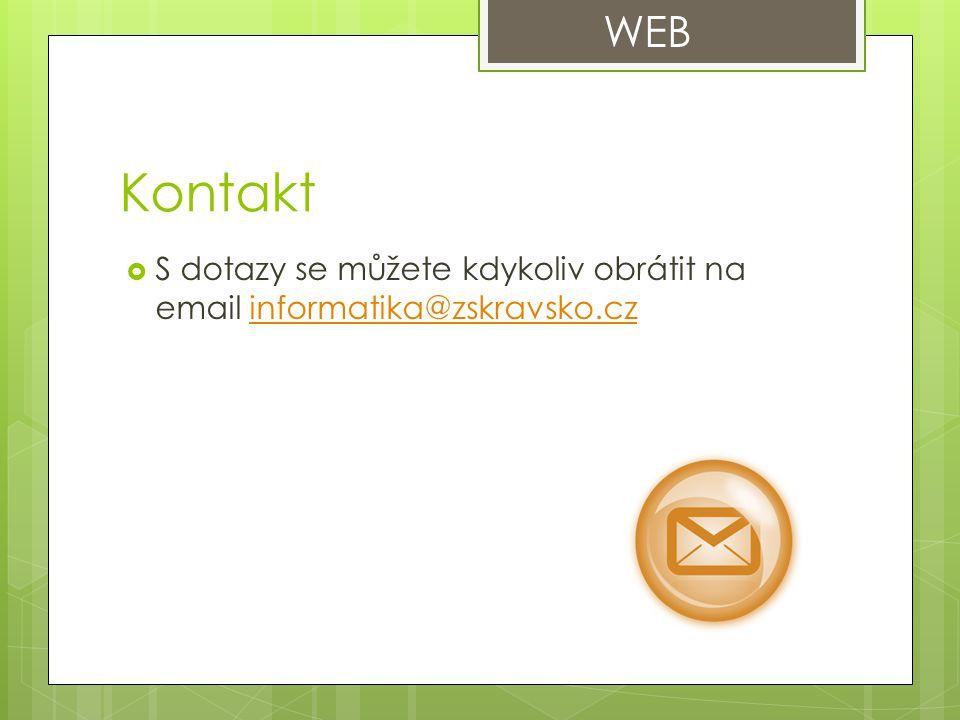 Kontakt  S dotazy se můžete kdykoliv obrátit na email informatika@zskravsko.czinformatika@zskravsko.cz WEB