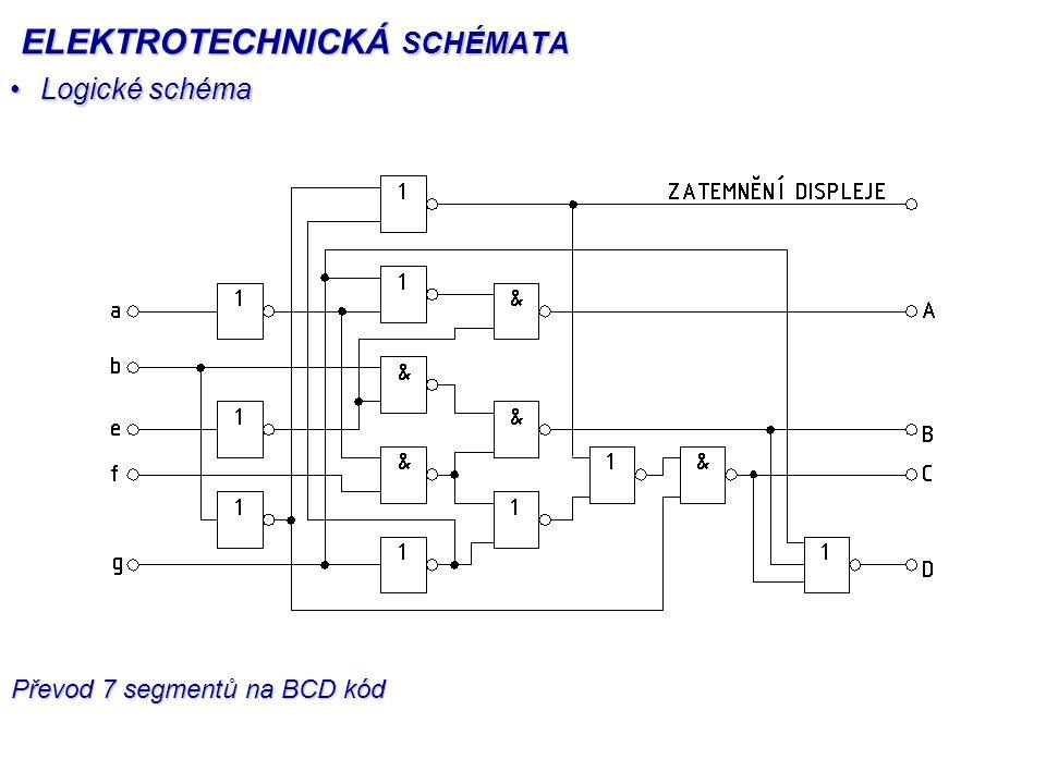 Logické schémaLogické schéma Převod 7 segmentů na BCD kód ELEKTROTECHNICKÁ SCHÉMATA