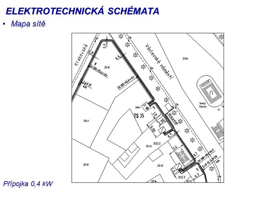 Mapa sítěMapa sítě Přípojka 0,4 kW ELEKTROTECHNICKÁ SCHÉMATA