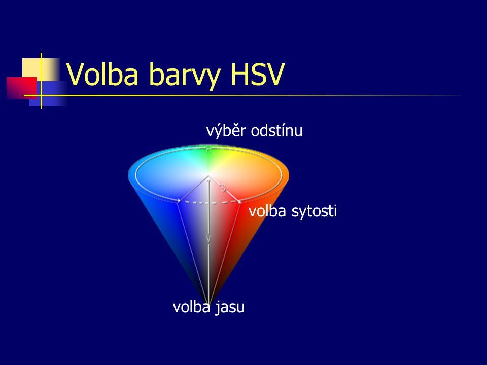 """Model HSV Nejvíce odpovídá """"malířskému"""" míchání barev Volba tónu (hue) – ze základního repertoáru sytých barev Zmenšení sytosti (saturation) – přidává"""