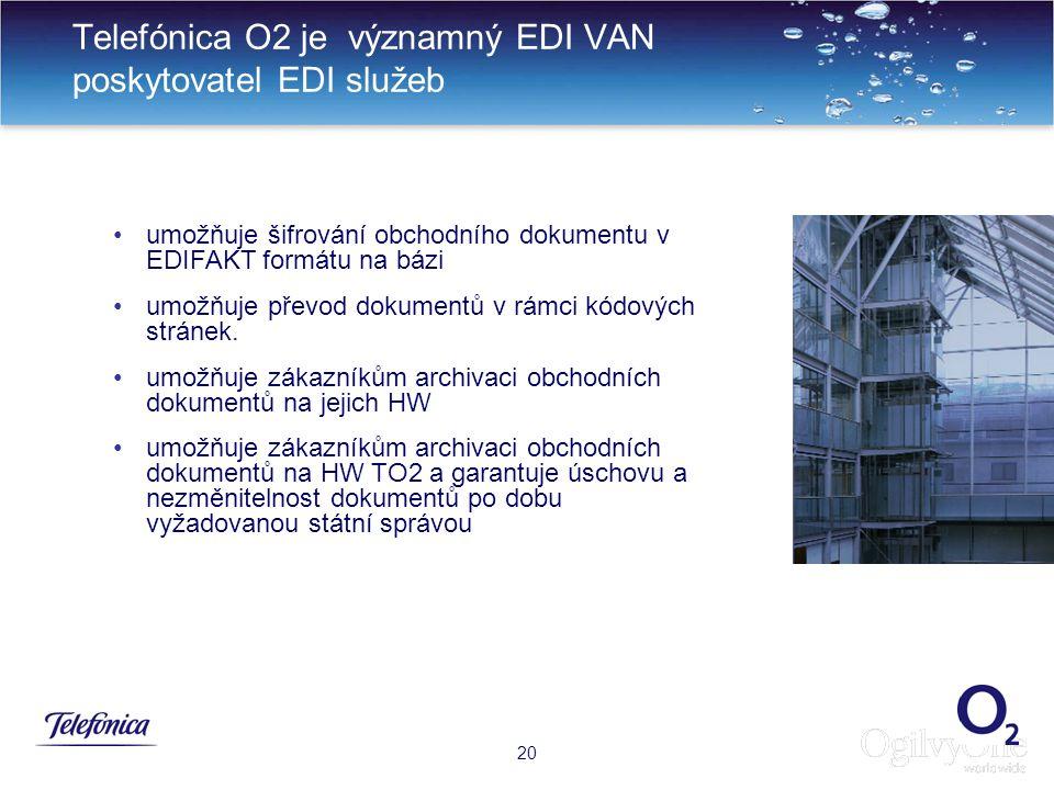 23 Telefónica O2 je významný EDI VAN poskytovatel EDI služeb 20 umožňuje šifrování obchodního dokumentu v EDIFAKT formátu na bázi umožňuje převod dokumentů v rámci kódových stránek.