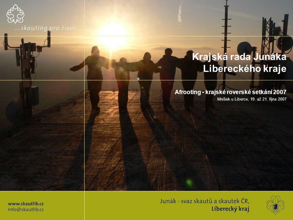 Krajská rada Junáka Libereckého kraje Afrooting - krajské roverské setkání 2007 Mníšek u Liberce, 19.