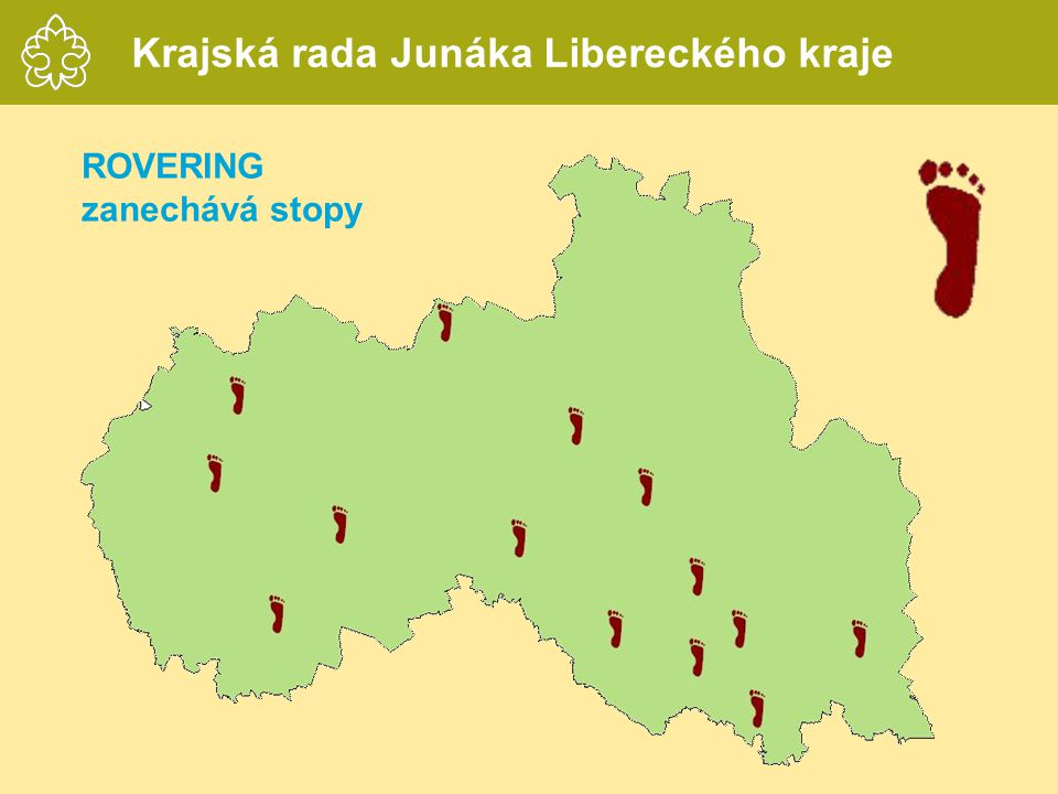 ROVERING zanechává stopy Krajská rada Junáka Libereckého kraje