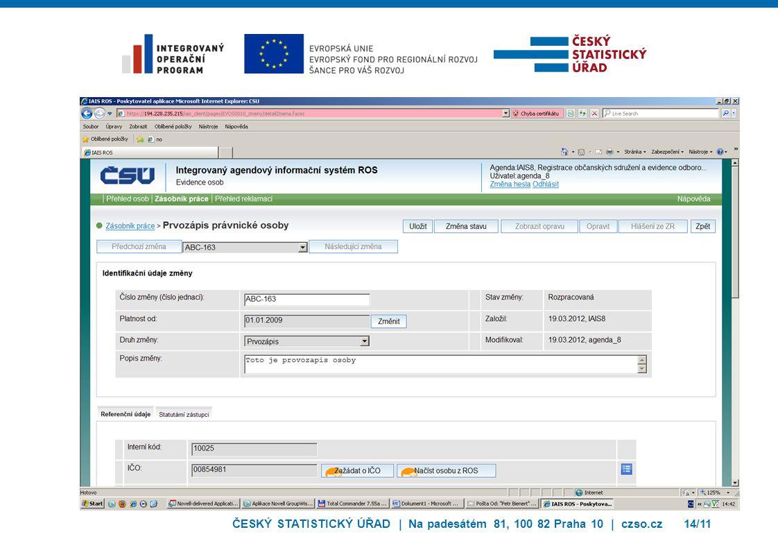 ČESKÝ STATISTICKÝ ÚŘAD | Na padesátém 81, 100 82 Praha 10 | czso.cz14/11