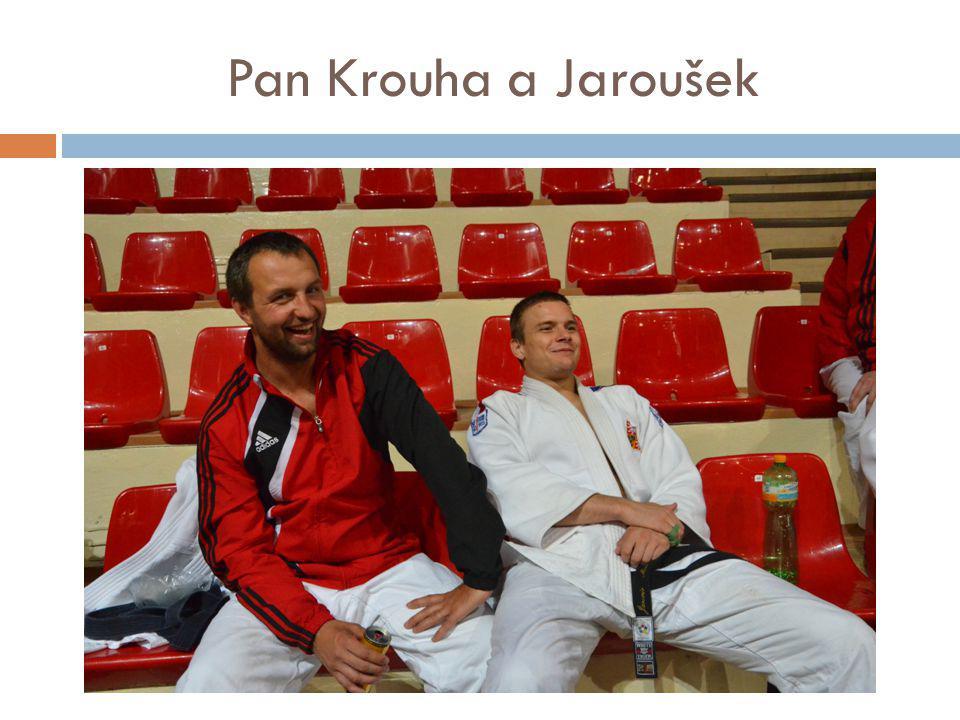 Pan Krouha a Jaroušek