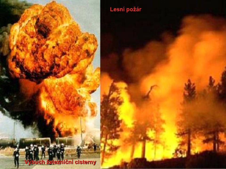 Výbuch železniční cisterny Lesní požár