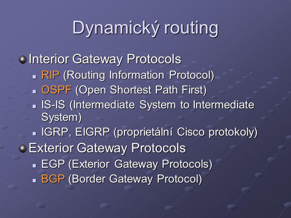 RIP (Routing Information Protocol) Jedná se o Distance vector protokol Existují dvě verze RIPv1 – neumí podsítě a autorizaci RIPv1 – neumí podsítě a autorizaci RIPv2 – podporuje proměnou délku podsítí RIPv2 – podporuje proměnou délku podsítí Maximální počet routerů na cestě je 15 Pro komunikaci využívá port 520/udp Proti zacyklení využívá Split horizon – zamezuje redistribuci routy na interface, ze kterého byla přijata Split horizon – zamezuje redistribuci routy na interface, ze kterého byla přijata Poison reverse – zpětná informace o nedostupných sítích Poison reverse – zpětná informace o nedostupných sítích Výhody – jednoduchá implementace a konfigurace Nevýhody – velký objem přenášených dat, limit na 15 routerů, omezené možnosti správy sítí složitější topologie