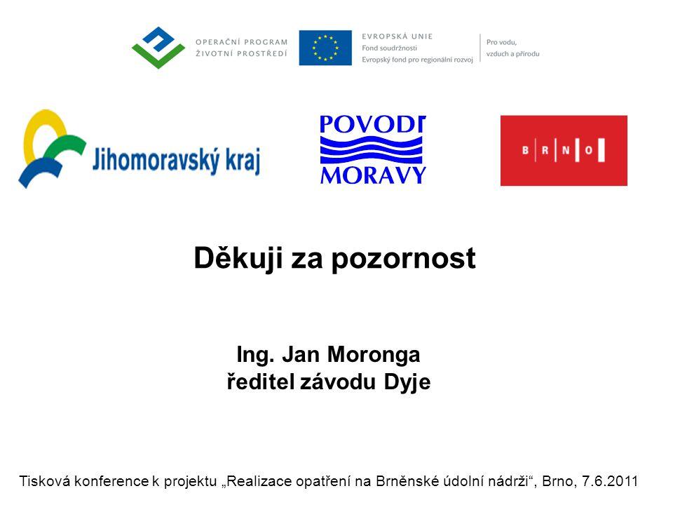 """Tisková konference k projektu """"Realizace opatření na Brněnské údolní nádrži , Brno, 7.6.2011 Ing."""
