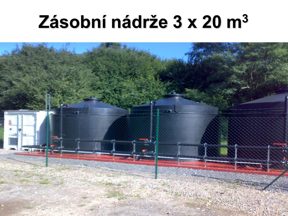 Zásobní nádrže 3 x 20 m 3