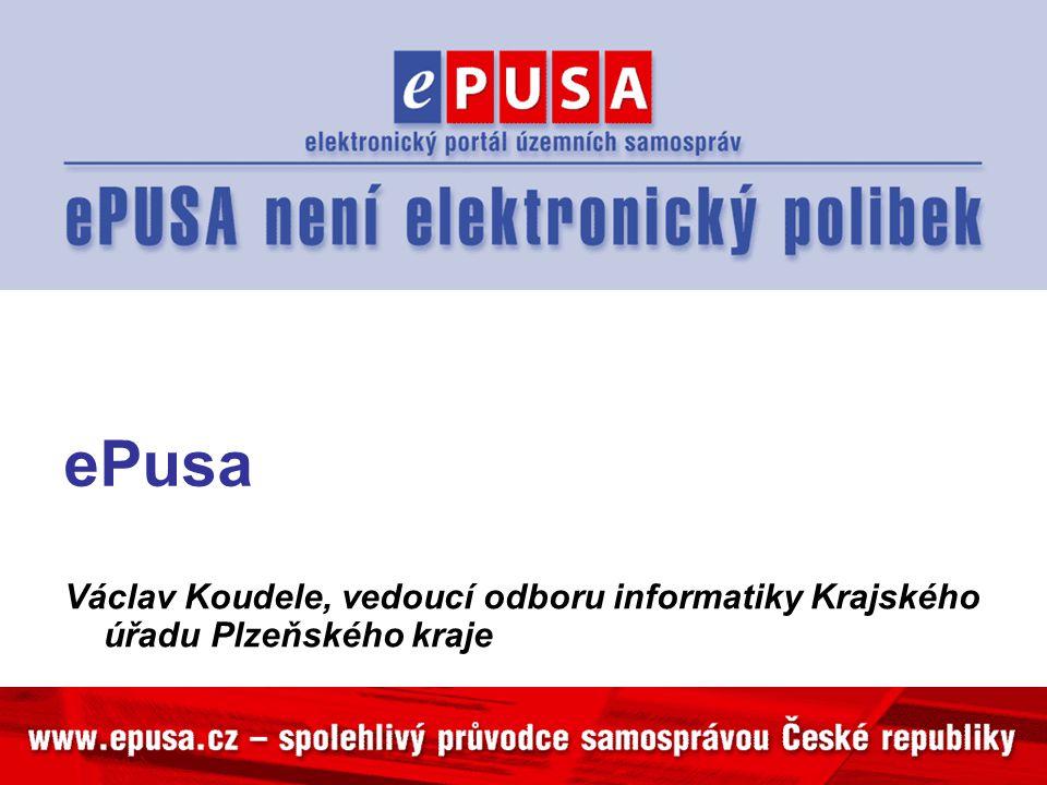 ePusa Václav Koudele, vedoucí odboru informatiky Krajského úřadu Plzeňského kraje