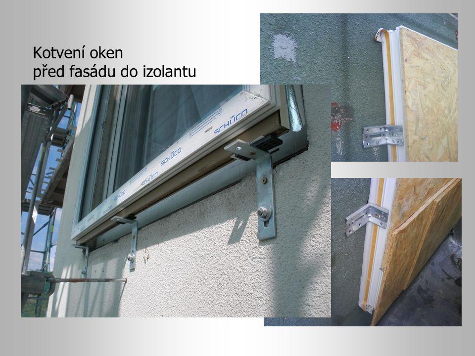 Kotvení oken před fasádu do izolantu