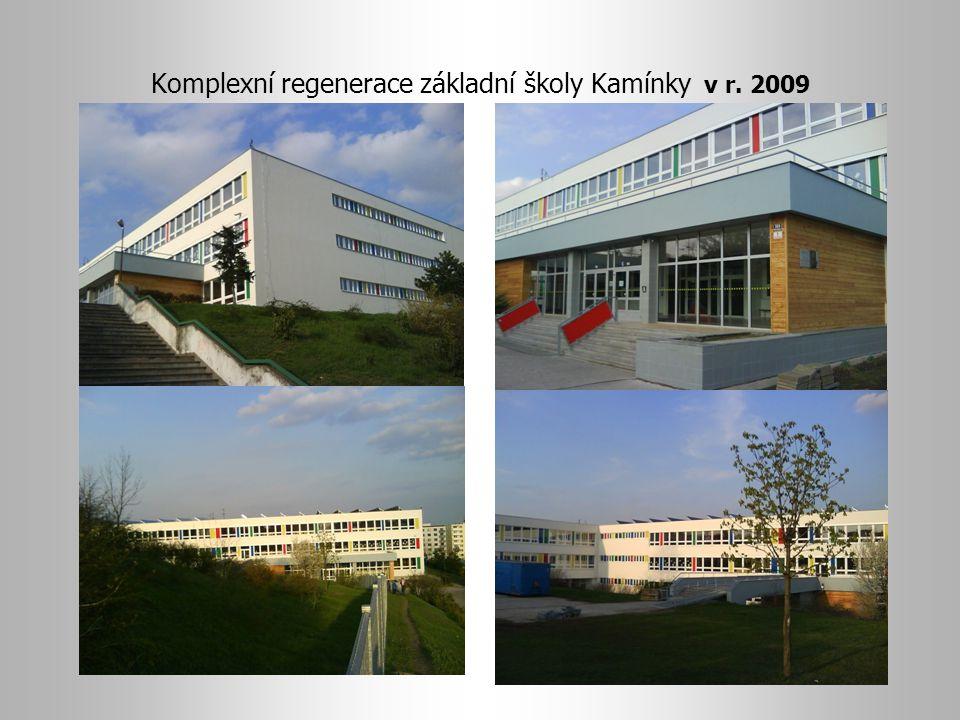 Komplexní regenerace základní školy Kamínky v r. 2009