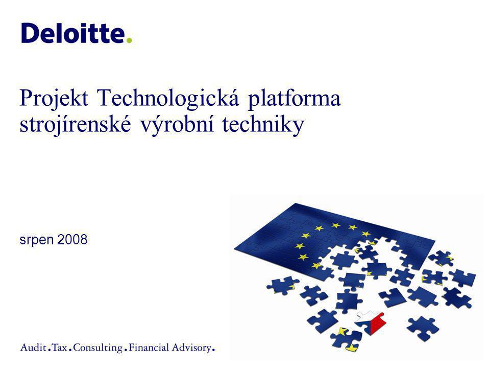 Projekt Technologická platforma strojírenské výrobní techniky srpen 2008