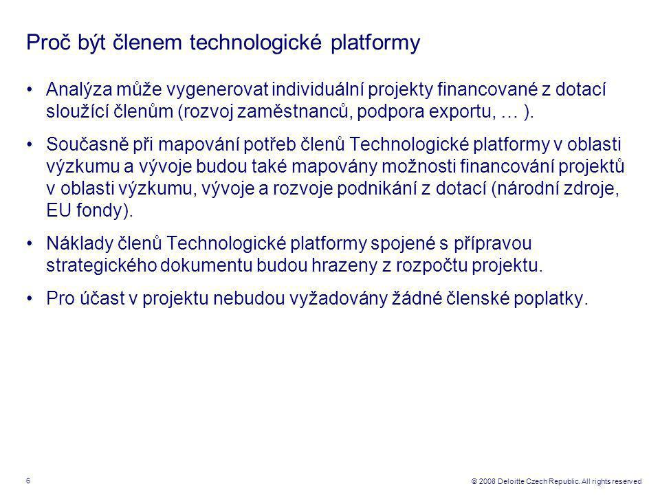 7 © 2008 Deloitte Czech Republic.