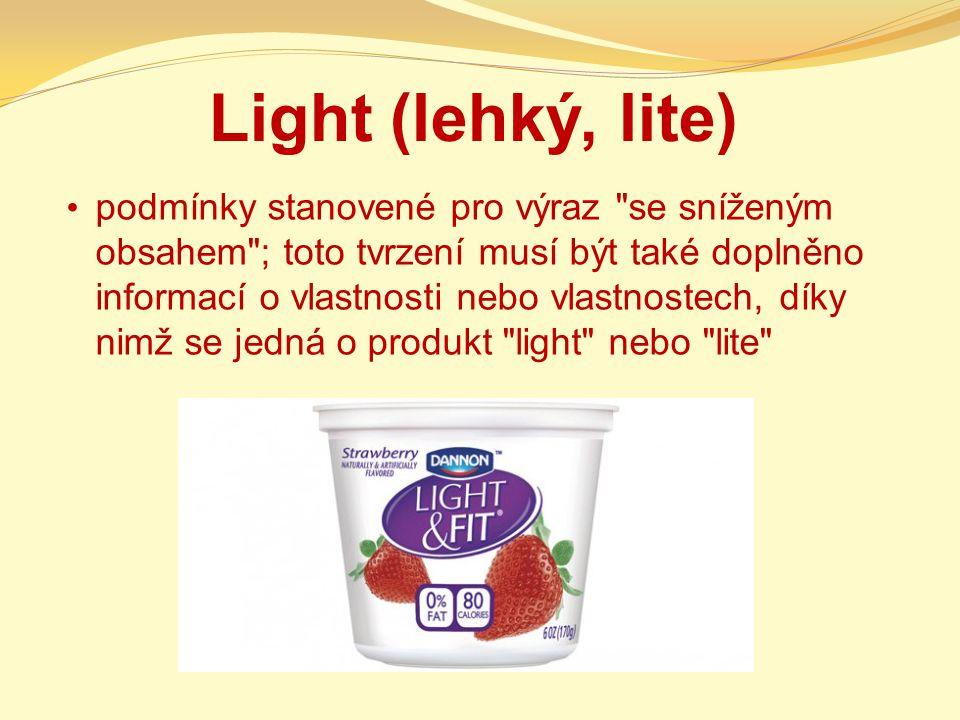 Light (lehký, lite) podmínky stanovené pro výraz