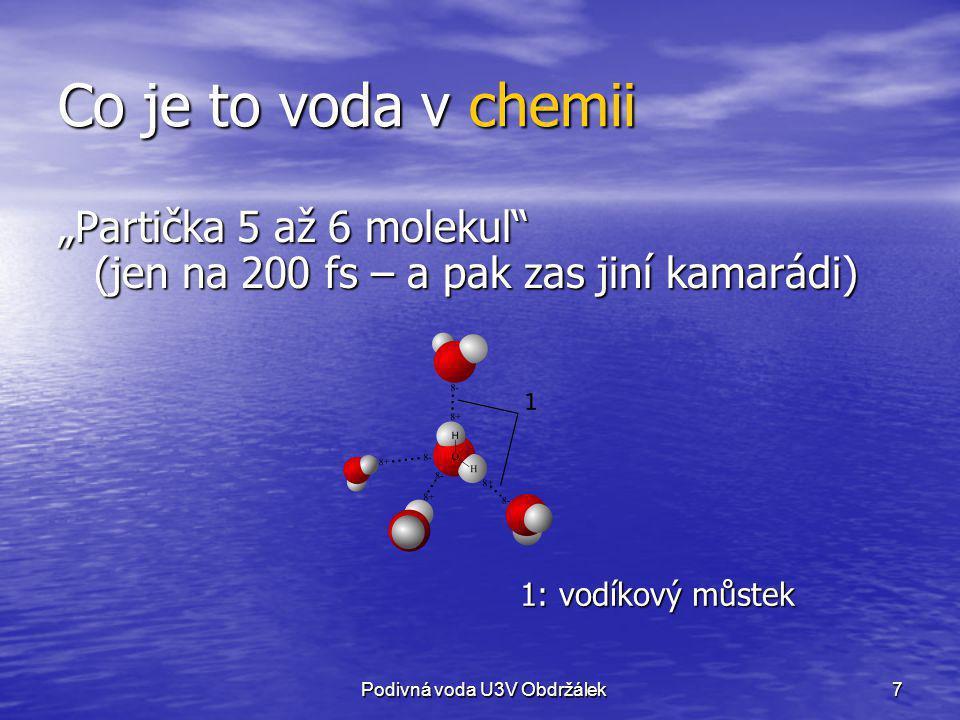 8 Co je to voda ve fyzice Za obvyklých podmínek známe vodu jako kapalinu, Za obvyklých podmínek známe vodu jako kapalinu, ale i tuhou látku (led) ale i tuhou látku (led) i plyn (pára); pozor – nikoli mlha!.