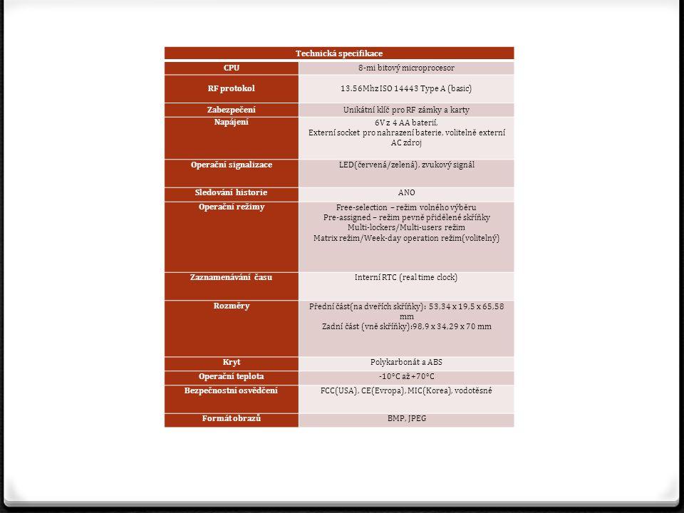 Technická specifikace CPU8-mi bitový microprocesor RF protokol13.56Mhz ISO 14443 Type A (basic) ZabezpečeníUnikátní klíč pro RF zámky a karty Napájení