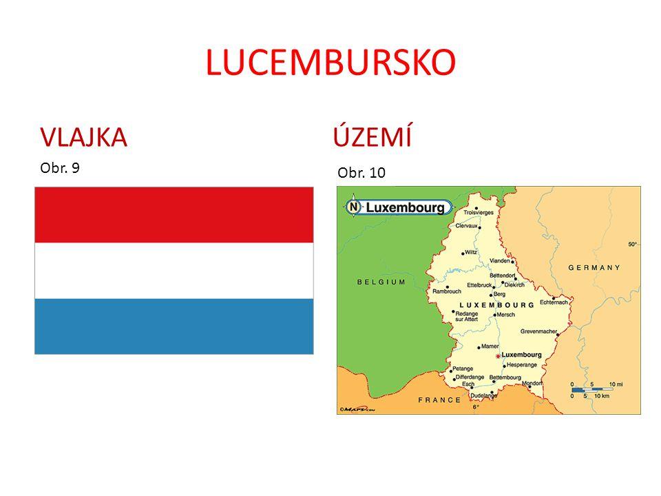 LUCEMBURSKO VLAJKA Obr. 9 ÚZEMÍ Obr. 10