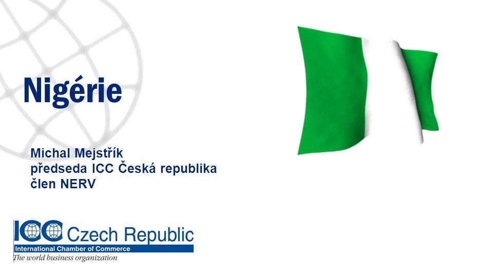 Michal Mejstřík předseda ICC Česká republika člen NERV Nigérie