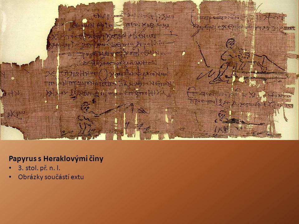 Papyrus s Heraklovými činy 3. stol. př. n. l. Obrázky součástí extu