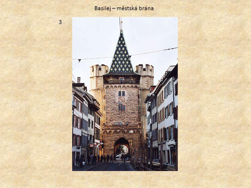 Basilej – městská brána 3