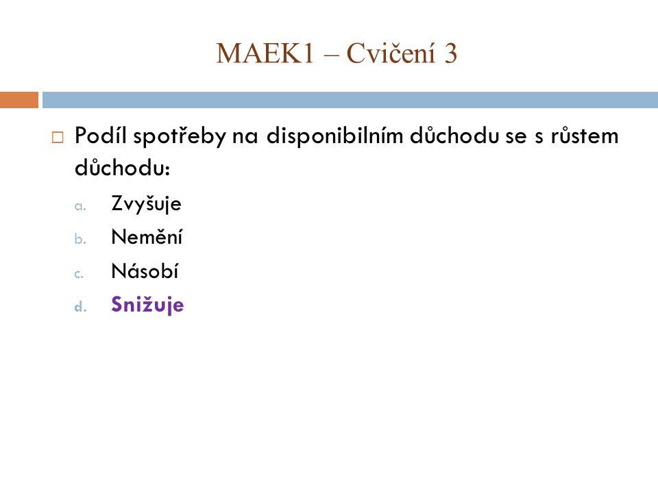 MAEK1 – Cvičení 3  Uvažujme model dvousektorové ekonomiky, která: Úkoly: 1.