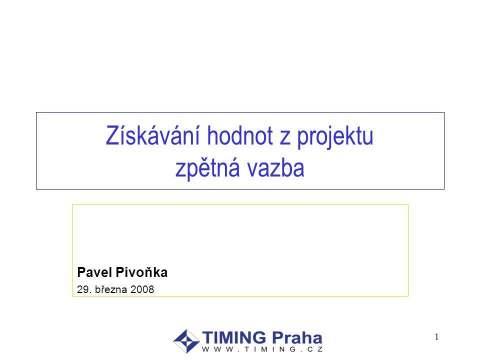 Získávání hodnot z projektu zpětná vazba Pavel Pivoňka 29. března 2008 1
