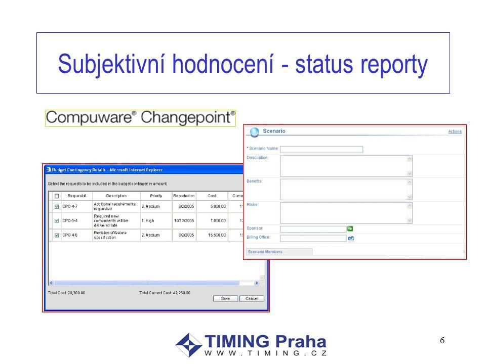 Subjektivní hodnocení - status reporty 6